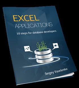 Excel Applications. 10 Steps for Database Developers